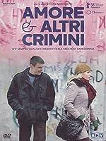 Amore E Altri Crimini [Italian Edition]