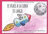 El viaje a la luna es largo (Bandido y Pelusa)