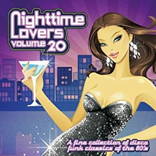 Nighttime Lovers, Vol. 20: A fine Selection of Disco Funk Classics of the 80 's