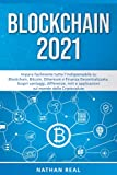 BLOCKCHAIN 2021: Impara facilmente tutto l'indispensabile su...