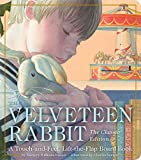 The Velveteen Rabbit Touch-and-Feel Board Book: The Classic Edition