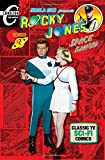 Rocky Jones, Space Ranger Volume 2: Nicola Cuti presents Classic TV Sci-Fi Comics