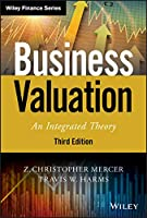Business Valuation: An Integrated Theory, 3rd Edition Front Cover