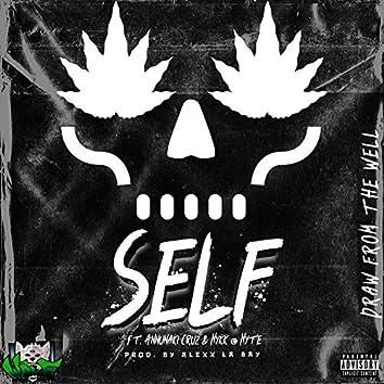 Self (feat. Annunaki Cruz & Nykk @ Nyte)