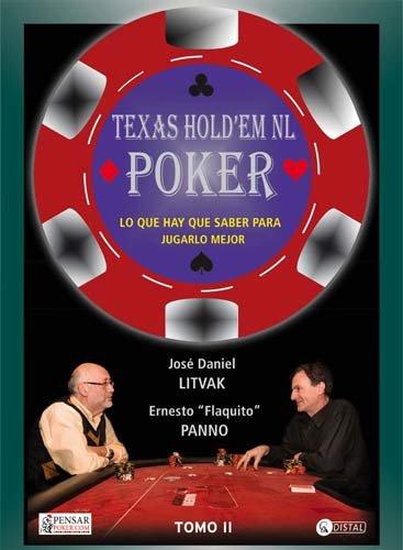 Texas Hold'em No Limit Poker - Tomo 2: Lo que necesitás saber para aprender a jugar al poker (Biblioteca Pensar Poker)