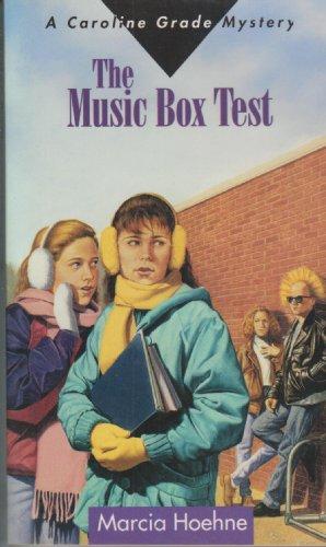 The Music Box Test (A Caroline Grade Mystery)