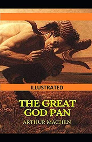 The Great God Pan Illustrated