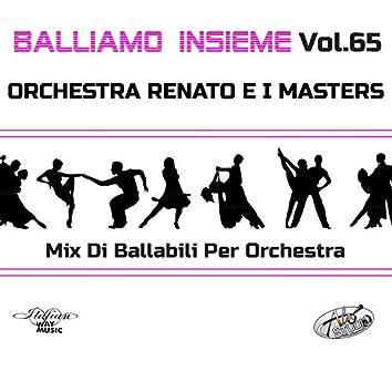 Balliamo insieme, Vol. 65 (Mix di ballabili per orchestra)