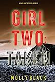 Girl Two: Taken (A Maya Gray FBI Suspense Thriller—Book 2) (English Edition)