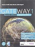 Gateway. Sistemi e reti. Per le Scuole superiori. Con e-book. Con espansione online: 1