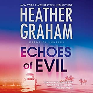 Echoes of Evil     Krewe of Hunters Series, Book 26              Written by:                                                                                                                                 Heather Graham                               Narrated by:                                                                                                                                 Luke Daniels                      Length: 8 hrs and 19 mins     Not rated yet     Overall 0.0