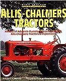 Allis-Chalmers Tractors (Farm Tractor Color History)