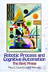Robotic Process and Cognitive Automation: The Next Phase review and price