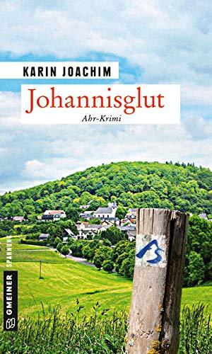Johannisglut: Kriminalroman (Kriminalromane im GMEINER-Verlag) (Tatortfotografin Jana Vogt)