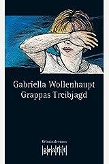 Grappas Treibjagd: Maria Grappas 2. Fall Kindle Ausgabe