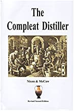 The Compleat Distiller (Revised 2nd Edition) by Michael Nixon (2010-05-04)