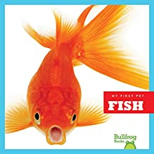 Fish (Bullfrog Books: My First Pet)