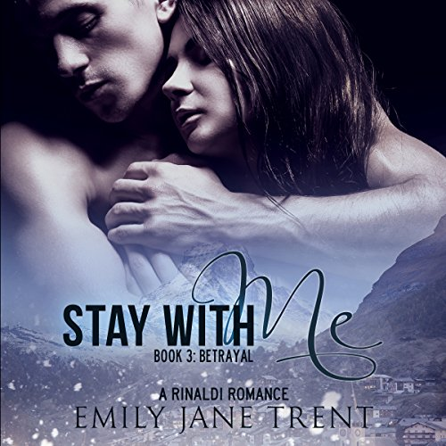 Stay with Me, Book 3: Betrayal (Kyra's Story) audiobook cover art