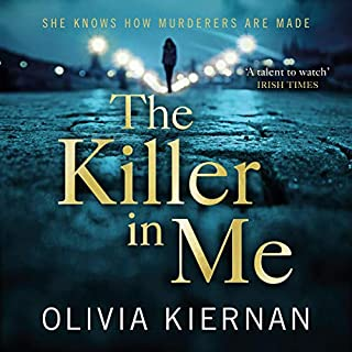 The Killer in Me                   By:                                                                                                                                 Olivia Kiernan                               Narrated by:                                                                                                                                 Shelley Atkinson                      Length: 10 hrs and 1 min     2 ratings     Overall 5.0