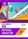 Physical Education: Textbook for ICSE Class 10