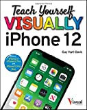 Teach Yourself VISUALLY iPhone 12, 12 Pro, and 12 Pro Max (Teach Yourself VISUALLY (Tech))