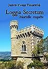 Loggia secretum par Tournié