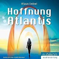 Hoffnung Atlantis Hörbuch