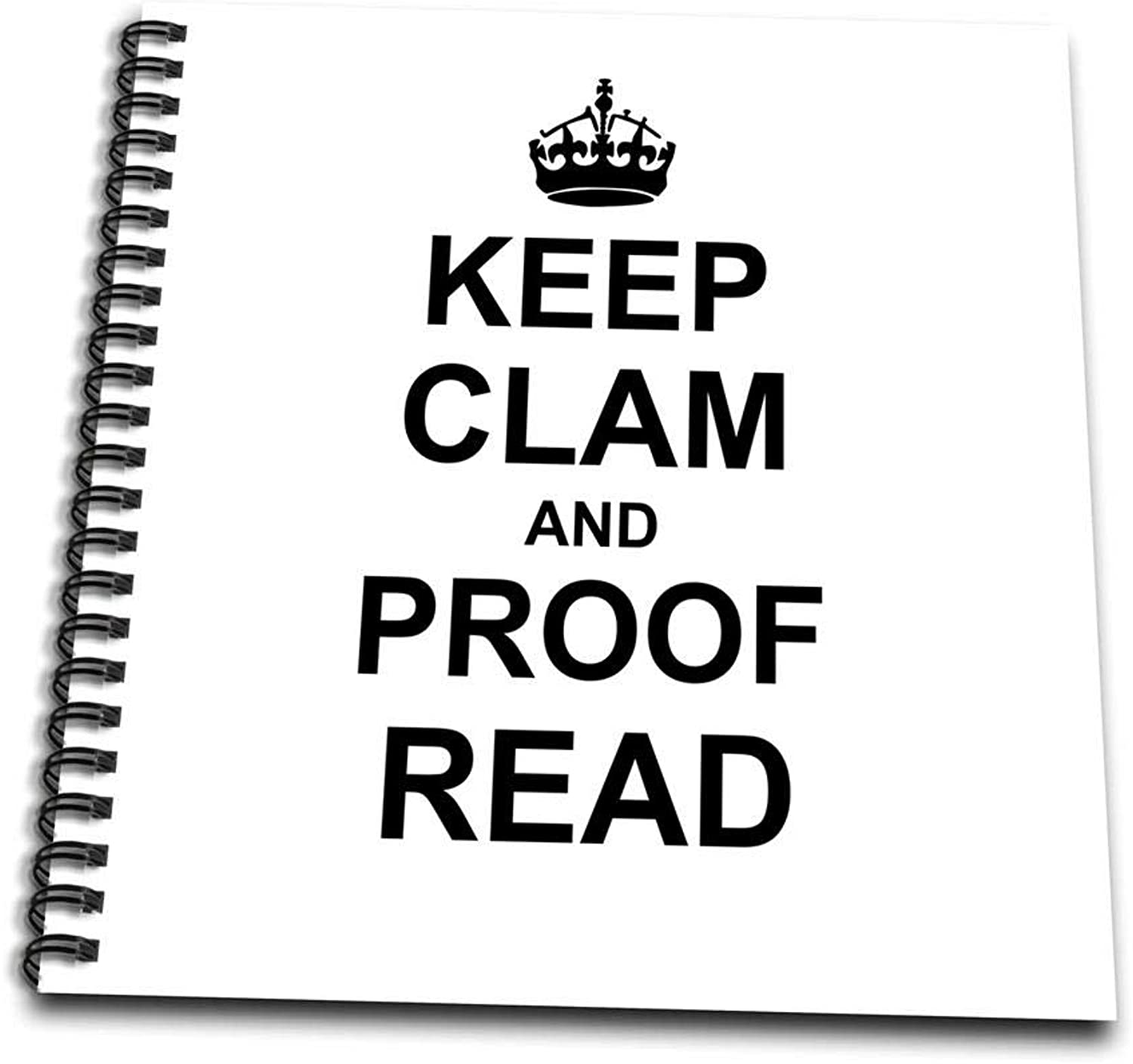 3dpink db_194448_2 Keep Clam and Proof Read  Funny Proofread Reader Writer Editor Gifts  Memory Book, 12 by 12
