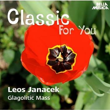 Classic for You: Janacek: Glagolitic Mass