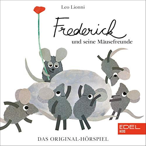 Frederick und seine Mäusefreunde. Das Original-Hörspiel zum Buch Titelbild