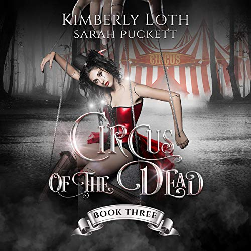 Circus of the Dead, Book 3 cover art