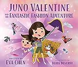 Juno Valentine and the Fantastic Fashion Adventure