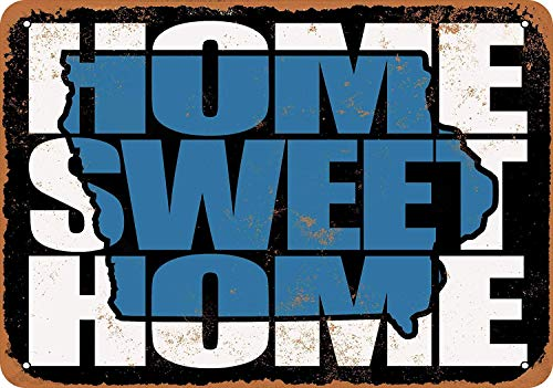 DKISEE Aluminum Safety Sign Home Sweet Home Iowa Black Blue Durable Rust Proof Warning Sign Aluminum Metal Sign 12\