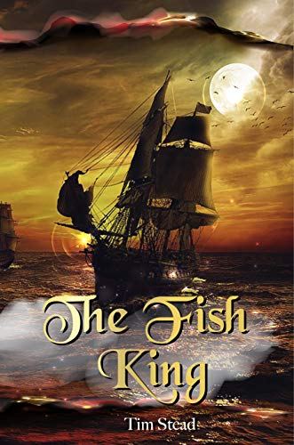 The Fish King by Stead, Tim