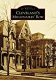 Cleveland s Millionaires  Row (Images of America)