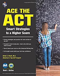 ACE the ACT® Book + Online (SAT PSAT ACT (College Admission) Prep)