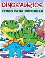 Dinosaurios Libro Para Colorear: 50 Páginas De Colorear Dinosaurios Completamente ÚNicas Para Niños De 4 a 8 Años | Gran Regalo Para Los Amantes De Los Dinosaurios Niños Y Niñas