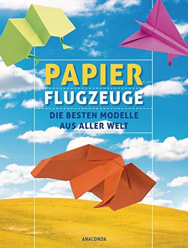 Papierflugzeuge: Die besten Modelle aus aller Welt
