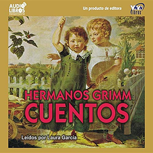 『Cuentos De Los Hermanos Grimm [Tales from the Brothers Grimm]』のカバーアート