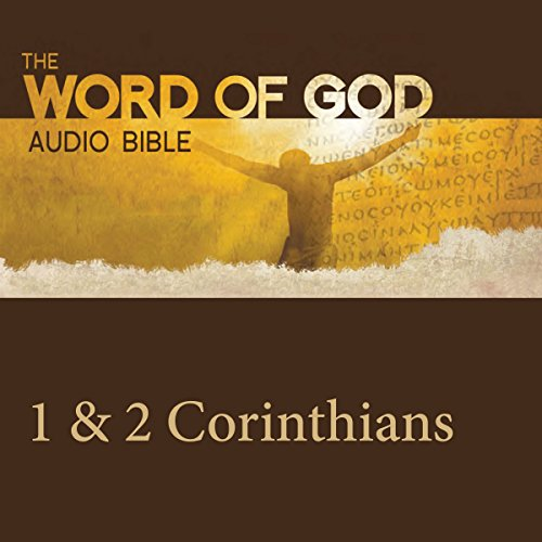 The Word of God: 1 & 2 Corinthians audiobook cover art