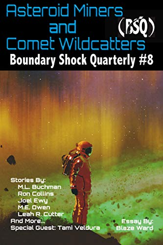 Asteroid Miners and Comet Wildcatters (Boundary Shock Quarterly Book 8) (English Edition)