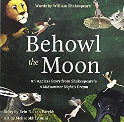 Behowl the Moon Shakespeare book for preschoolers