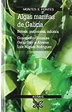 Algas mariñas de Galicia (Turismo / Ocio - Montes E Fontes - Guías Da Natureza)