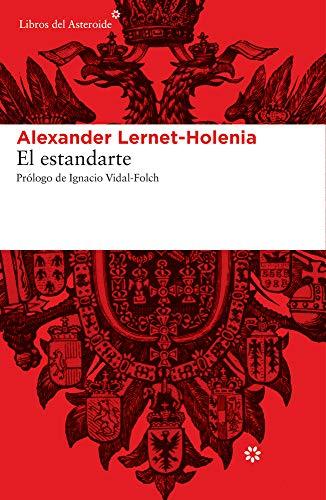 El Estandarte - 3ª Edición: 123 (Libros del Asteroide)