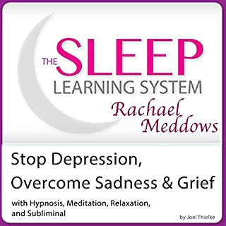 Stop Depression, Overcome Sadness and Grief audiobook cover art