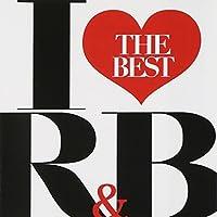 アイ・ラヴ・R&B-THE BEST-