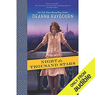 Night of a Thousand Stars                   By:                                                                                                                                 Deanna Raybourn                               Narrated by:                                                                                                                                 Anna Parker-Naples                      Length: 10 hrs and 49 mins     69 ratings     Overall 3.9