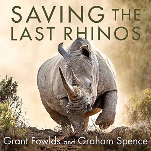 Page de couverture de Saving the Last Rhinos