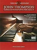 John Thompson Corso Di Pianoforte Per Adulti: Volume 2 Secondo (Libro/Download) [Lingua inglese]