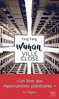 Wuhan, ville close par Fang